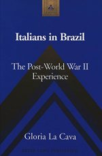 Italians in Brazil: The Post-World War II Experience