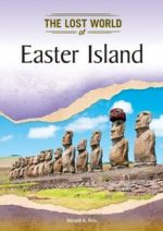 Easter Island (Lost Worlds and Mysterious Civilizations)