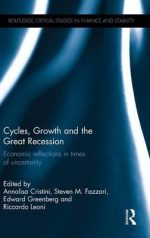 Cycles, Growth, and the Great Recession: Economic Reflections in Times of Uncertainty