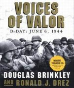 Voices of Valor: D-Day June 6, 1944