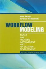 Workflow Modeling: Tools for Process Improvement and Application Development, 2 edition