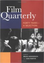Film Quarterly: Forty Years A Selection