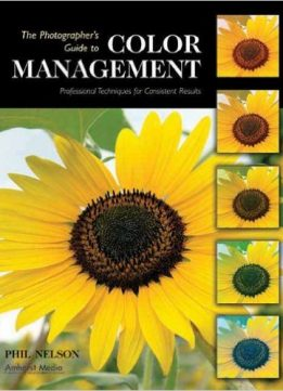 Download ebook The Photographer's Guide to Color Management