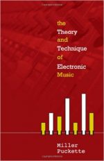 The Theory and Technique of Electronic Music