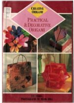 Practical and Decorative Origami