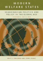 Modern Welfare States: Scandinavian Politics and Policy