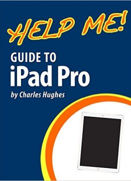 Download Help Me! Guide to the iPad Pro