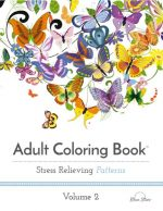 Adult Coloring Book: Stress Relieving Patterns, Volume 2
