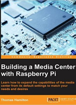 Download Building a Media Center with Raspberry Pi