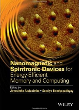 Download Nanomagnetic & Spintronic Devices for Energy-Efficient Memory & Computing