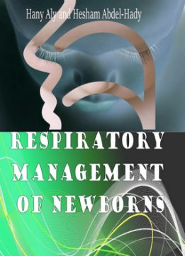 Download ebook Respiratory Management of Newborns