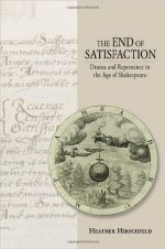 The End of Satisfaction: Drama and Repentance in the Age of Shakespeare