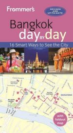 Frommer's Bangkok day by day, 2nd Edition