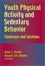 Youth Physical Activity and Sedentary Behavior: Challenges and Solutions