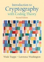 Introduction to Cryptography with Coding Theory, 2nd Edition