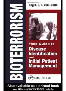 Download ebook Bioterrorism: Field Guide to Disease Identification & Initial Patient Management