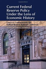 Current Federal Reserve Policy Under the Lens of Economic History
