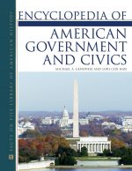 Encyclopedia of American Government and Civics