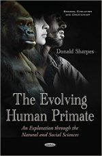 The Evolving Human Primate: An Exploration Through the Natural and Social Sciences