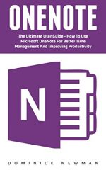 OneNote: The Ultimate User Guide