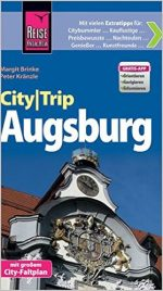 Reise Know-How CityTrip Augsburg, Auflage: 2