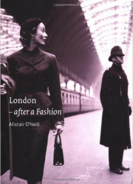 Download ebook London: After a Fashion