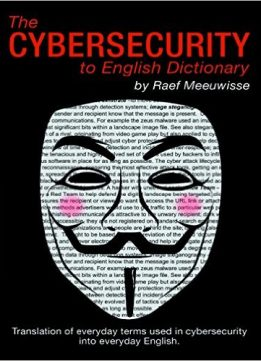 Download ebook The Cybersecurity to English Dictionary