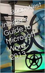 Insider's Guide to Microsoft Word 2013
