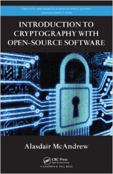 Download ebook Introduction to Cryptography with Open-Source Software