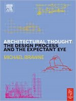 Architectural Thought: The Design Process and The Expectant Eye
