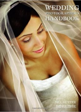 Download ebook Wedding Ph0tographer's Handbook