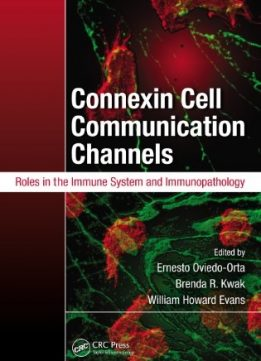 Download ebook Connexin Cell Communication Channels