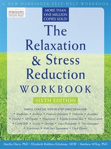 Download ebook The Relaxation & Stress Reduction Workbook