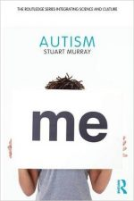Autism (Routledge Series Integrating Science and Culture)