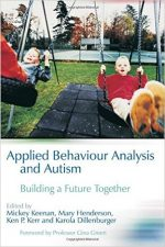 Applied Behaviour Analysis and Autism: Building A Future Together
