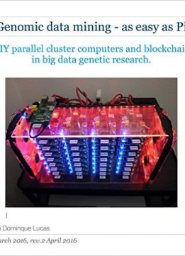 Download Genomics - easy as Pi: DIY parallel cluster computers in big data genetic research