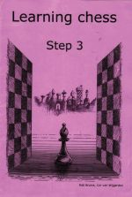 Rob Brunia, Learning Chess – Step 3