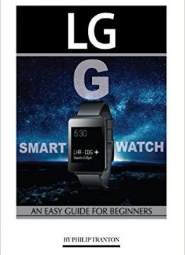 Download LG G Smart Watch: An Easy Guide for Beginners