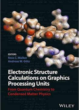 Download Electronic Structure Calculations on Graphics Processing Units