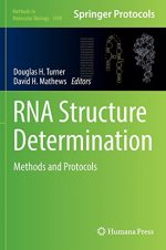 RNA Structure Determination: Methods and Protocols