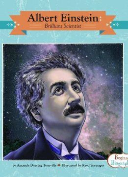 the life of a brilliant scientist albert einstein On top of his many scientific feats, albert einstein was a champion for  esoteric  hero for scholars — he's one of the most famous scientists of all time,  for the  rest of us, relativity affects daily life more than we tend to realize.