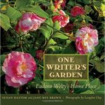 One Writer's Garden: Eudora Welty's Home Place