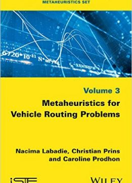 Download Metaheuristics for Vehicle Routing Problems