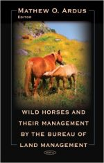 Wild Horses and Their Management by the Bureau of Land Management