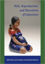 Risk, Reproduction and Narratives of Experience