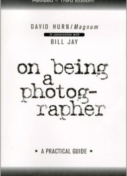 Download ebook On Being a Photographer: A Practical Guide