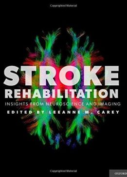 Download ebook Stroke Rehabilitation: Insights from Neuroscience & Imaging