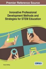 Innovative Professional Development Methods and Strategies for STEM Education