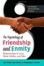 The Psychology of Friendship and Enmity [2 volumes]