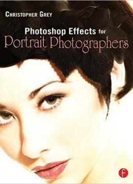 Download ebook Photoshop Effects for Portrait Photographers